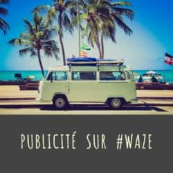 Waze : formats publicitaires